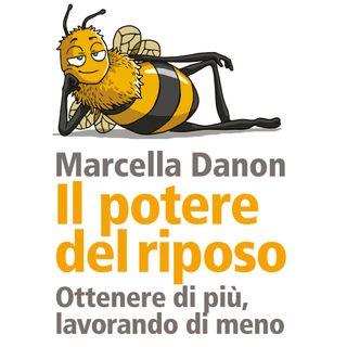"""Marcella Danon """"Il potere del riposo"""""""
