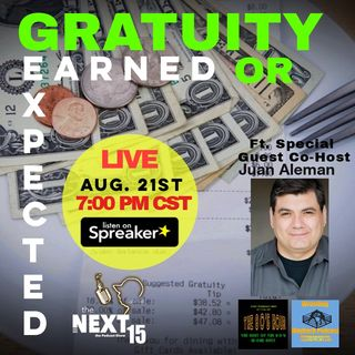 Gratuity:Earned or Expected?