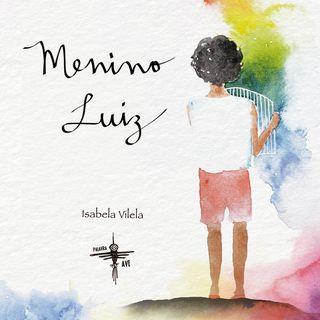 Menino Luiz - Audiolivro