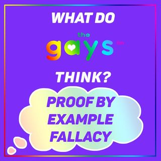 Proof by Example (Faulty Generalizations) - A Logical Fallacy