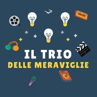 Il Trio Delle Meraviglie