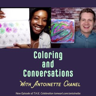 Coloring and Conversations With Antoinette Chanel