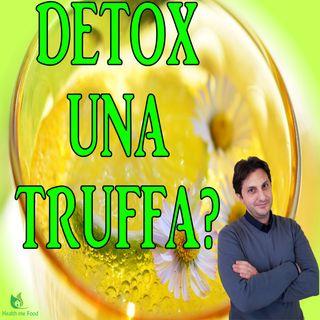 Episodio 68 - BEVANDE DETOX - Una truffa o tanta verita' nelle bevande detossificanti?