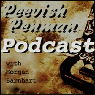 Peevish Penman Episode One