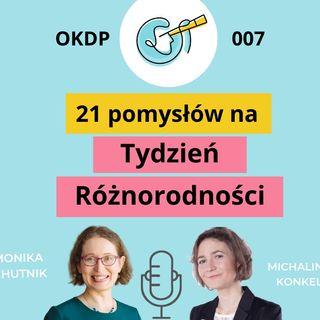 OKDP 007 21 pomysłów na Tydzień Różnorodności