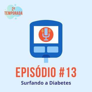 #T02E13 - Surfando a Diabetes