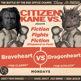 Braveheart vs Dragonheart - With Special Guest Brendan Green