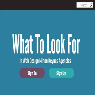 What To Look For In Web Design Milton Keynes Agencies