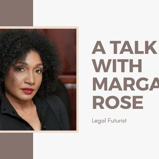 [ HTJ Podcast ] Interview with Margaret - Legal Futurist.