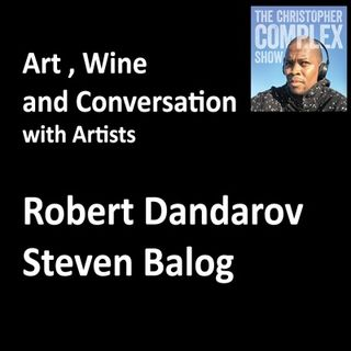 Art, Wine and Conversation with Artist Robert Dandarov and Steven Balog Poison