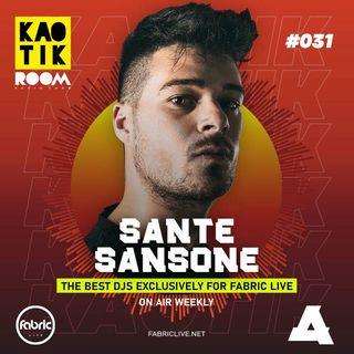 SANTE SANSONE - KAOTIK ROOM EP. 031