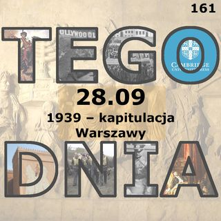 Tego dnia: 28 września (kapitulacja Warszawy)
