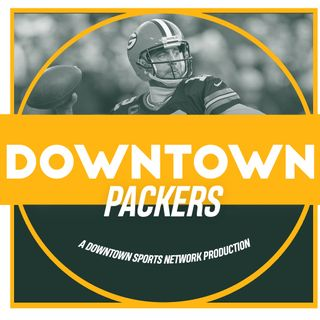 Downtown Packers Podcast
