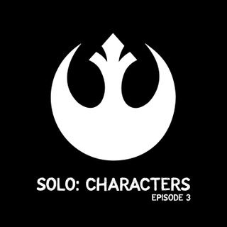Solo: Characters