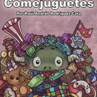 El Monstruo Comejuguetes - Cuento #15