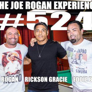 #524 - Rickson Gracie & Eddie Bravo