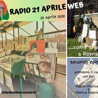 RADIO 21 APRILE WEB - EPISODIO 2 - COME SI PARLA A ROMA...