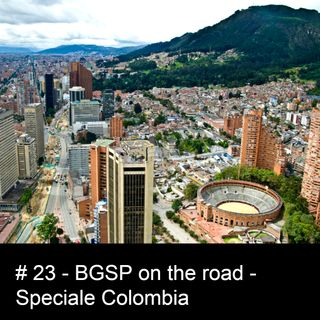 #23 BGSP on the road - Speciale Colombia