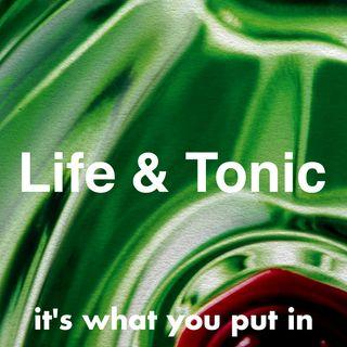 Life&tonic