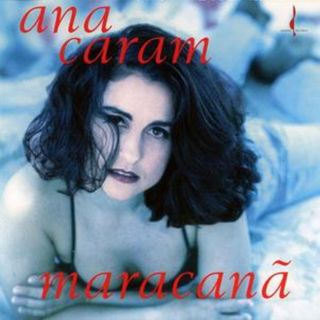 Ana Caram - Maracanã