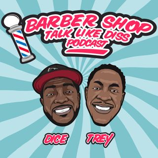 Barbershop Talk Like Diss