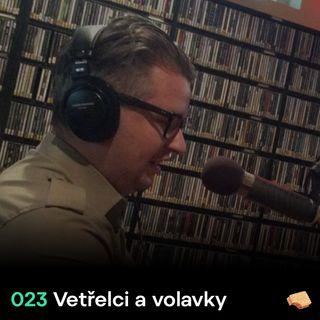 SNACK 023 Vetrelci a volavky