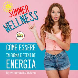 ☀️SummerWellness☀️- 🏖 L'ingrediente segreto per un'estate in forma e piena di energia. 💪