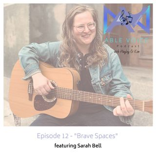 """12. """"Brave Spaces"""" with Sarah Bell"""
