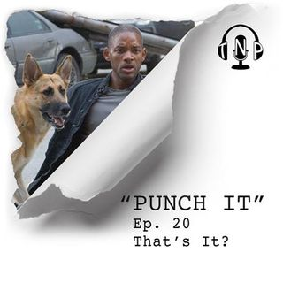 Punch It 20 - That's It?