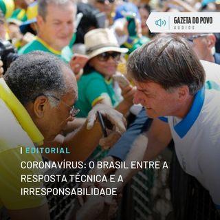 Editorial - Coronavírus: o Brasil entre a resposta técnica e a irresponsabilidade