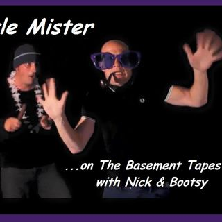 The Basement Tapes with Nick & Bootsy #378