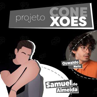 Projeto Conexões com Oswaldo Neto