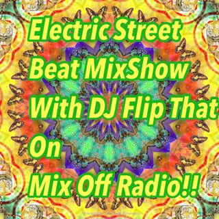 Electric Street Beat MixShow 4/19/21 (Live DJ Mix)