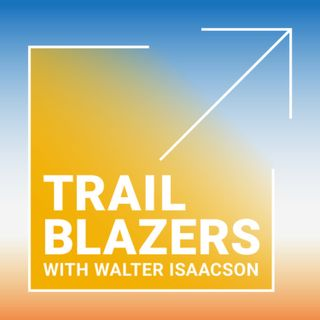 Preview Season 3 of Trailblazers with Walter Isaacson