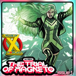 Episode 91 - The Trial of Magneto #1