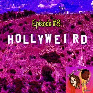 #8 HollyWeird