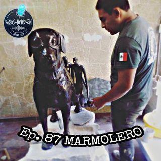 Ep. 87 RadioRocamora - MARMOLERO