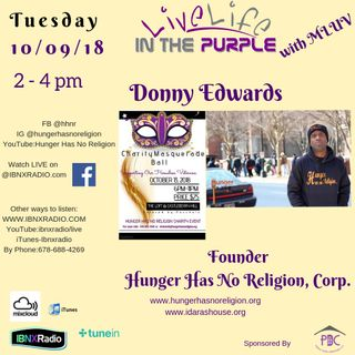 Live Life In The Purple Show with MLuv 10-9-2018 Guest Hunger Has No Religion
