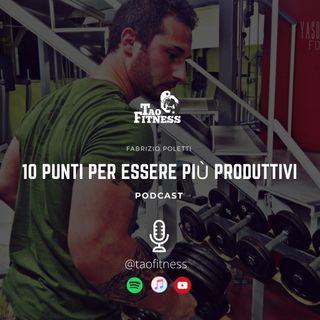 10 punti per essere più produttivi