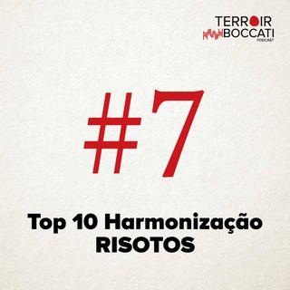 TBP #7 Top 10 Harmonização com Risotos