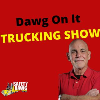 Dawg On It TRUCKING SHOW
