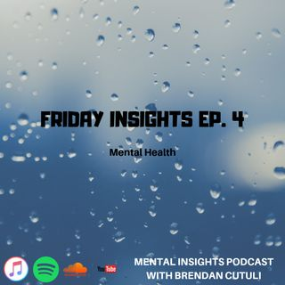 Friday Insights Ep. 4 | Mental Health Support