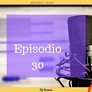 EPISODIO 30 Segundas oportunidades