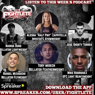Fightlete Podcast Dec13th w UFC Milwaukee Mike Rodriguez, JoseShortyTorres, Alesha Zappitella, Russel Mizuguchi, Toby Misech, Naiona Dung