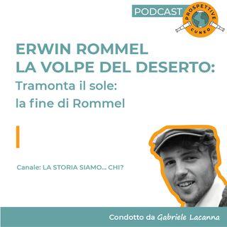 Erwin Rommel: La volpe del deserto | 4: Tramonta il sole - la fine di Rommel