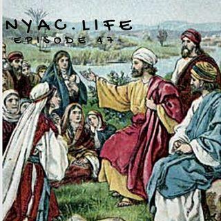 Nyac.life Episode 47