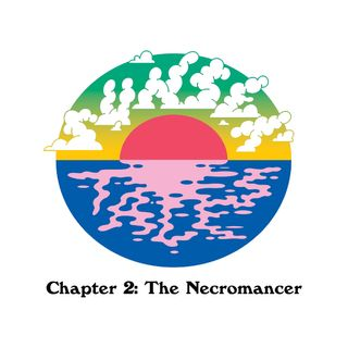 Chapter 2: The Necromancer