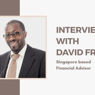 [ HTJ Podcast ] Interview with David - SG based Financial Advisor on global trends and opportunities