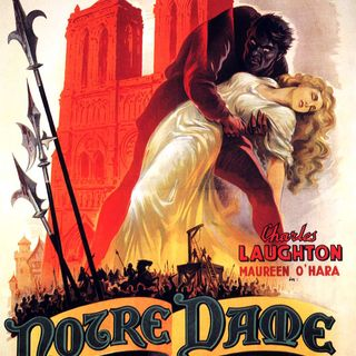 Season 4:  Episode 157 - CLASSIC NOVELS:  The Hunchback of Notre Dame (1834) / (1939)