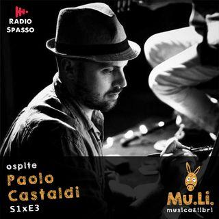 """S1E3 Ospite """"Paolo Castaldi"""""""